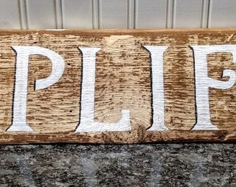 Simplify! Hand Painted Country Sign on Reclaimed Wood Folk Art Country Primitive