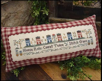 NEW House Rule cross stitch patterns by Little House Needleworks Diane Williams at thecottageneedle.com