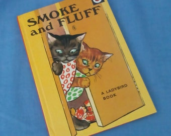 Smoke and Fluff -  Vintage Ladybird Book Series 401 - Stories in Verse - 1980s edition - Glossy Covers