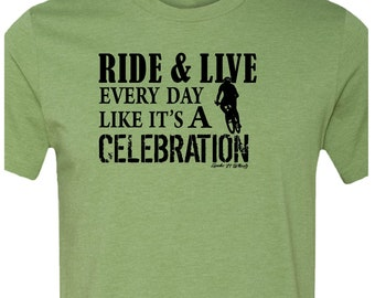 Bicycle T-shirt-RIDE CELEBRATION Bike T-Shirt-Road Bike,MTB bike t-Shirt,Cycling tshirt,bike gift,gifts for cyclists,Bike tee,for him