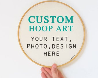 Custom embroidery hoop art-personalized hoop art-custom hoop art-hoop art with text-xmas gift-gift for embroidery lovers-by NATURAPICTA-EH25