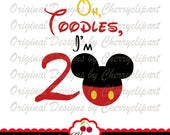 Oh Toodles, I'm 2 Mickey Birthday number 2 SVG DXF Birthday Silhouette & Cricut Cut Files BIR65 - Personal and Commercial Use