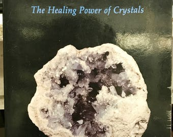 Crystal Visions, The Healing Power of Crystals by Roxayne Veasey, Whitford Press, 1993