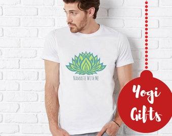 Namaste With Me T Shirt, Clothing Gifts Men Yoga Gifts, Mindfulness Gift, Yoga Shirt, Clothing Gifts Yoga Gifts Men, Boyfriend Namaste Shirt