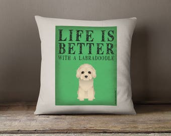 """Labradoodle Decorative Pillow - Life is Better with a Labradoodle Decorative Toss Pillow - 18"""" x 18"""" Square Pillow Cover - Item LBLD"""