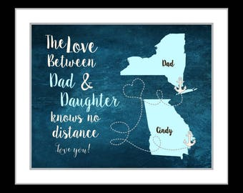 Gift for dad, birthday gift for dad, father and daughter quote, custom gift for father, Long distance map art, christmas gift family