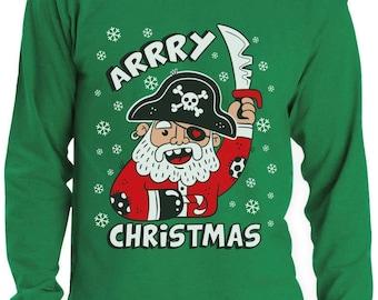 Arrry Christmas Pirate Santa Buccaneer Ugly Xmas Sweater Long Sleeve T-Shirt