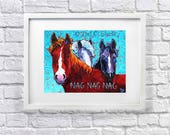 """Reserve for """"Foreverweiner""""Horse print, Horses art print, Horse Lover art, from Original Painting by Tod C Steele, 5 x 7"""""""