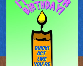 It's Your Birthday (Card) - Act Your Age