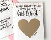 Will You Be My Maid of Honor Scratch Off Card- The only thing better than having you as my best friend - Bridesmaid Card ROSE GOLD