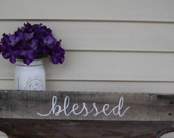 blessed wood sign, blessed sign, blessed home sign, rustic wood signs, farmhouse wood sign, gallery wall sign, rustic wall decor, primitive