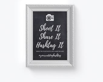 Shoot It, Share It, Hashtag It, Wedding Sign, Wedding Hashtag Sign, DIY Printable Hashtag Sign, Calligraphy Hashtag Sign, Tag Your Photos