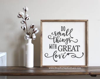 Mother Theresa, Do small things, with great love, mother theresa quote, mother theresa sign, forgive them anyway, home and living, signs