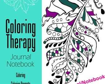 Adult Coloring Therapy / Notebook/Journal Volume 1 / Zentangle Coloring Pages,  All Ages, Coloring Notebook, Art Therapy, Relaxation Therapy
