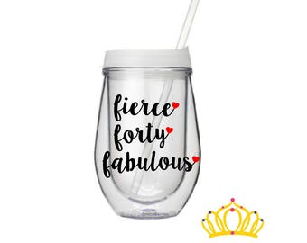40th Birthday wine tumbler, 40th Birthday Gifts for Women, 40th birthday wine glass, Funny 40th Birthday Gift for Her
