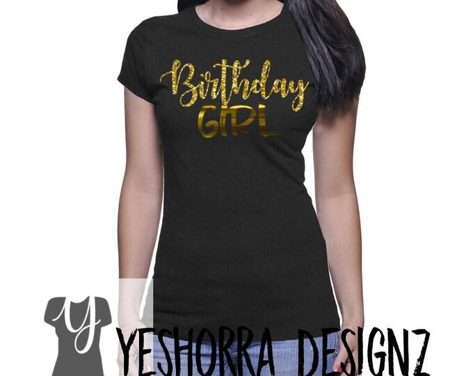Birthday Girl Shirt, Birthday Shirt For Women, Ladies Birthday Shirt, 21st Birthday Shirt, Birthday Shirt, Black and Gold Shirt