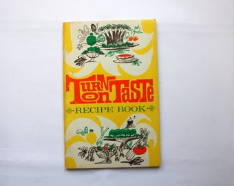 Vintage Cookbook - Turn on Taste Recipe Book, Realemon Cookbook, Vintage Borden Foods, Realemon Promotion, Borden Cookbook
