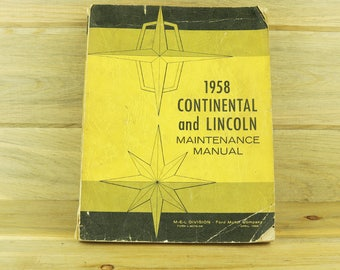 1958 Continental and Lincoln Maintenance Manual, Car Manuals, Auto Shop, Car Books, Vintage Cars, Vintage Auto, Manuals for Cars 18-11