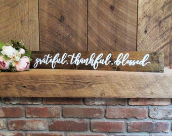 Grateful thankful Blessed sign, grateful sign, blessed sign, thankful sign, rustic blessed sign, housewarming gift, wood thankful sign, sign