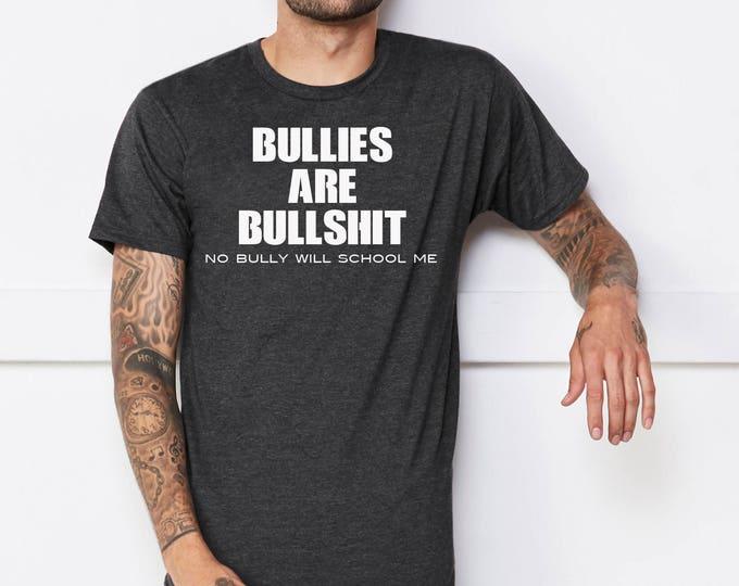 Bullies Are Bullshit