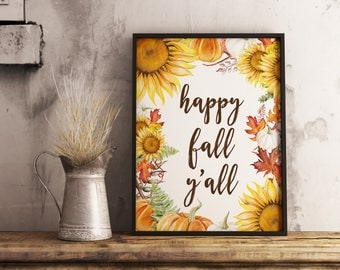 fall decor, happy fall yall, autumn decor, fall printable, printable art,