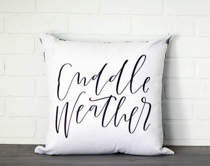 Featured listing image: Cuddle Weather || Handlettered Pillow