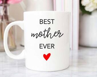 Best Mother Ever Mug | Mother Gift | Mother Mug | Mom Gift | Mom Mug | Mother | New Mom  | Fun & Inspirational Mugs | Coffee and Tea Mugs