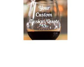 Custom Designed Glasses~ Custom Wine Glasses~ Personalized Wine Glasses~ Wine Glasses Personalized~ Personalized Gift~ Etched Glasses