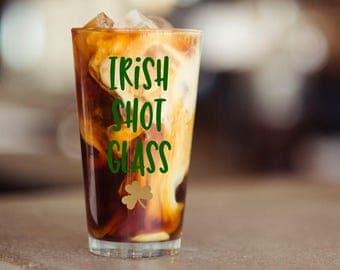 Irish Shot Glass, St Patrick's Day beer mug, St Patty's Day Glass, Irish Mug, Beer Glass, Irish Beer Glass, Irish Glass, St Patrick's mug