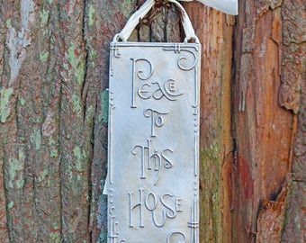 Peace to this House Pewter Wall Plaque