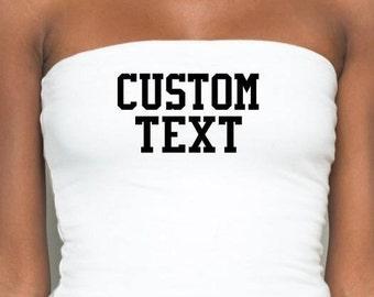 Customized Message Tube Top/ Custom Tube Top/Tube Top