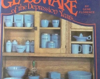 Kitchen Glassware of the Depression Years , 1990 , Gene Florence