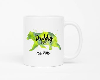 Daddy Bear Mug,New Dad Mug,Daddy To Be,New Dad Gift,Funny Gift For New Dad,Baby Shower Gift For Dads,Pregnancy Reveal,Daddy Est 2018