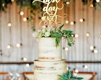 Best Day Ever Cake Topper, Best Day Ever, Best Day Ever Cake, Engagement Cake Topper, Engagement Party Cake Topper, Engagement Party Ideas