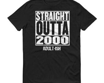 Straight Outta 2000, 18th Birthday Shirt, 18th Birthday, Adult-ish, 18 AF, 18 Year Old, 18th Birthday Gift, 18th Birthday T Shirts, 2000 Bir