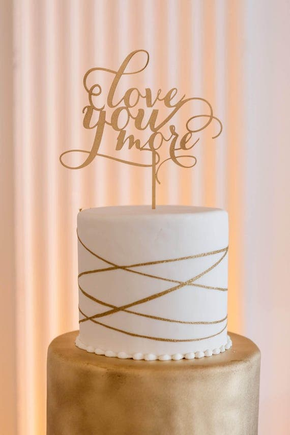 Love You Cake Topper, Love You More Cake Topper, Wedding Cake Topper, Gold Cake Topper, Engagement Cake Topper, Bridal Shower Cake Topper