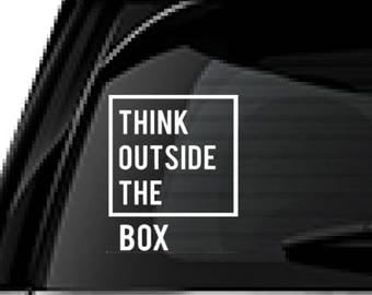 Think Outside the Box decal, FREE SHIPPING, White vinyl decal , home decor decal, dorm room decal, inspirational decal #248
