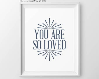 Navy Blue Nursery Decor Boys Nursery Wall Art You Are So Loved Baby Boy Nursery Wall Decor Nursery Prints Boy Wall Art Boy Nursery Art