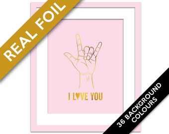 American Sign Language I Love You Gold Foil Art Print - ASL Love Poster - Hand Drawing Wall Art - Hand Poster - Heart Wall Art - Nursery Art