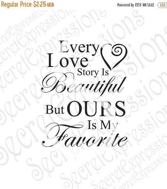 Download Every Love Story is Beautiful svg wedding svg love svg