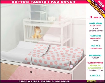 Pad Cover Cotton Fabric | Photoshop Fabric Mockup PC-M3 | Tag Belts | Nursery | Pad on changing table | Smart Object Custom colors