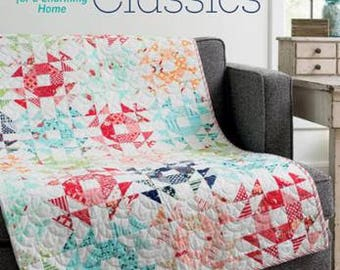 Cotton Way Classics Quilt Book by Bonnie Olaveson for The Patchwork Place- 80 Page Soft Cover Book