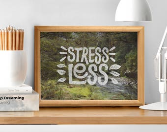 STRESS LESS - A4 inspirational quote physical print