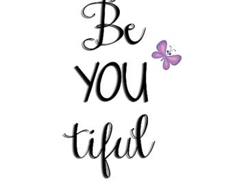 Be-YOU-tiful Nursery Art / Girl Nursery Art / Digital Download / Baby Girl Wall Art / Printable Nursery Art / Butterfly Nursery Art
