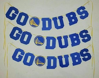 Warriors GO DUBS Banner