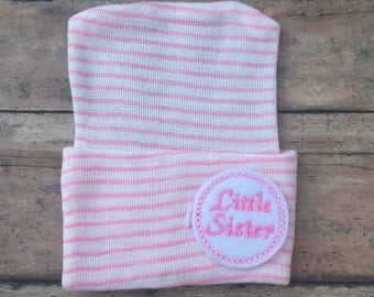 Little Sister Hospital Hat - Newborn Girl Hospital Hat - Baby girl - Hospital Beanie - Little Sister