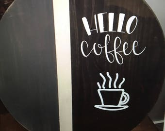 18 in Round Wood Sign- Hello Coffee