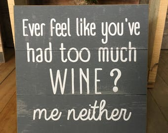 Wine Lovers Funny Sign
