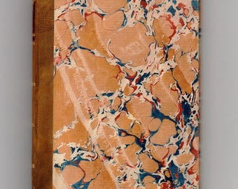 Antique book with modern fine binding: Last Day of a Condemned, Victor Hugo, 1840, Leather spine, gilt decoration, lettering, marbled covers