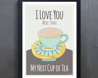 Tea Print - Illustrated Tea Cup - Kitchen Print - Romantic Print - Quirky - A2 - Colourful Art Print - Gift for Tea Lover - Ready to Frame
